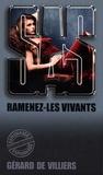Gérard de Villiers - Ramenez-les vivants.