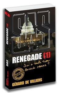 Gérard de Villiers - Renegade Tome 1 : .