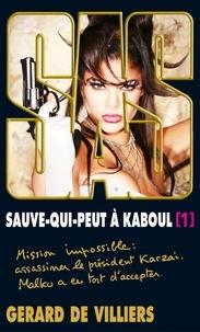 Gérard de Villiers - SAS 198 Sauve-qui-peut à Kaboul T1.
