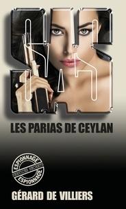 Gérard de Villiers - SAS 22 Les parias de Ceylan.