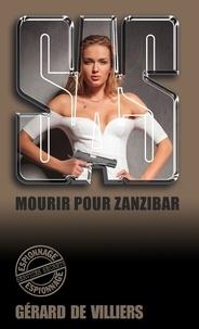 Gérard de Villiers - SAS 30 Mourir pour Zanzibar.