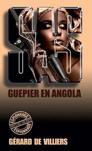 Gérard de Villiers - SAS 37 Guêpier en Angola.