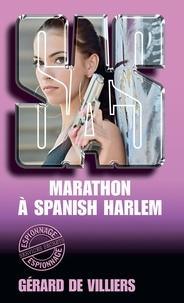 Gérard de Villiers - SAS 48 Marathon à Spanish Harlem.