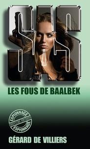 Gérard de Villiers - SAS 74 Les fous de Baalbek.