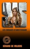 Gérard de Villiers - SAS 75 Les enragés d'Amsterdam.