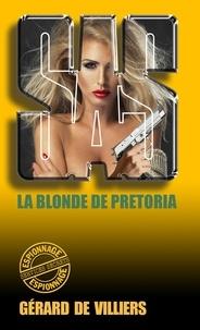 Gérard de Villiers - SAS 77 La blonde de Prétoria.