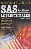 Gérard de Villiers - SAS - Son Altesse Sérénissime le prince Malko.