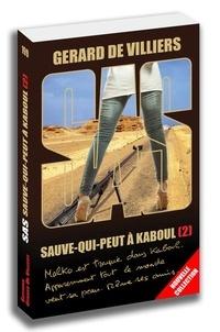 Gérard de Villiers - Sauve-qui-peut à Kaboul - Tome 2.