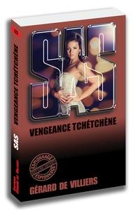Gérard de Villiers - Vengeance tchétchène.