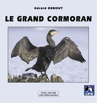 Gérard Debout et François Dorigny - Le grand cormoran.