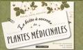 Gérard Debuigne et François Couplan - La boîte à secrets des plantes médicinales.