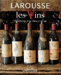 Deedr.fr LAROUSSE DES VINS. Dictionnaire de la vigne et du vin Image