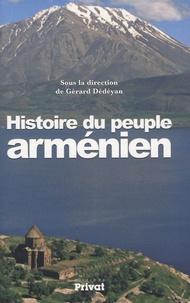 Gérard Dédéyan - Histoire du peuple arménien.