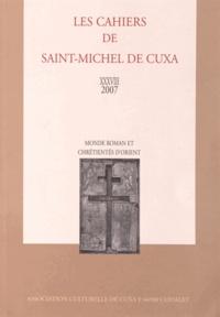 Gérard Dédéyan - Monde roman et chrétientés d'Orient.