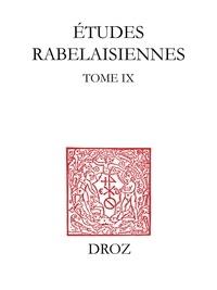 Gérard Defaux et Marcel Françon - Etudes rabelaisiennes - Tome IX.