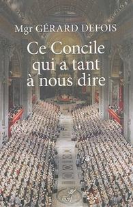 Gérard Defois - Ce Concile qui a tant a nous dire - Un concile de la transhumance culturelle.