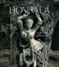 Gérard Degeorge et Amina Taha-Hussein Okada - Hoysala - Dieux de l'Inde et beautés célestes.