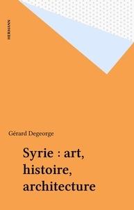 Gérard Degeorge - Syrie.