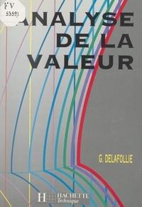 Gérard Delafollie et Michel Mathieu - Analyse de la valeur.