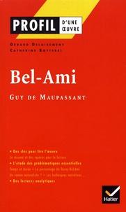 Gérard Delaisement et Catherine Botterel - Bel-Ami - Guy de Maupassant.