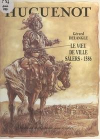 Gérard Delangle et  Lidwine - Le vœu de ville.