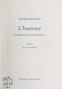 Gérard Delannoy et Lucien Hérard - L'humour - L'absurde-pas-si-absurde-que-ça.