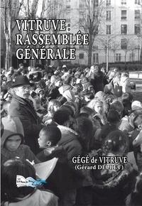 Gérard Delbet - Vitruve : rassemblée générale.