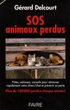 Gérard Delcourt - SOS animaux perdus.