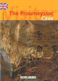 Gérard Delorme et Pierre Vidal - The Proumeyssac Cave.