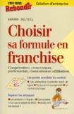 Gérard Delteil - Choisir sa formule en franchise.