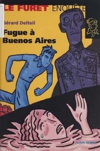 Gérard Delteil - Fugue à Buenos Aires.