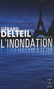 Gérard Delteil - L'inondation.