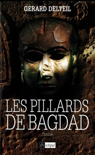 Gérard Delteil et Gérard Delteil - Les pillards de Bagdad.