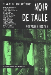 Gérard Delteil et  Collectif - Noir de taule.