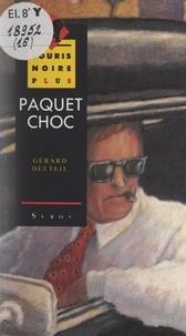 Gérard Delteil et Robert Diet - Paquet choc.