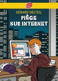 Gérard Delteil - Piège sur internet.