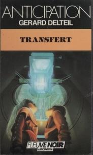 Gérard Delteil - Transfert.