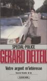 Gérard Delteil - Votre argent m'intéresse.