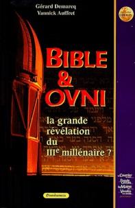 Bible & Ovni - La grande révélation du IIIe millénaire.pdf