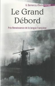 Gérard Demarcq-Morin - Le grand débord.