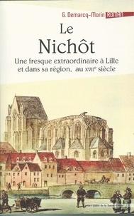 Gérard Demarcq-Morin - Le nichôt ou L'extraordinaire providence de l'infortune.