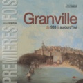 Gérard Denizeau - Granville de 933 à aujourd'hui.