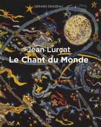 Gérard Denizeau - Jean Lurçat, Le chant du monde - Jean Lurçat.