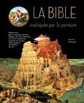 Gérard Denizeau - La Bible expliquée par la peinture.