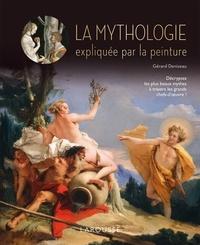 Gérard Denizeau - La mythologie expliquée par la peinture.