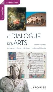 Gérard Denizeau - Le dialogue des arts.