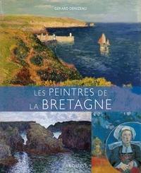 Gérard Denizeau - Les Peintres de la Bretagne.