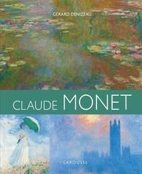 Gérard Denizeau - Monet, orfèvre de la lumière.