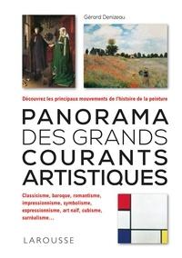 Gérard Denizeau - Panorama des grands courants artistiques.