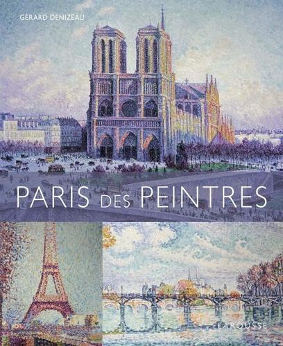 Gérard Denizeau - Paris des peintres.